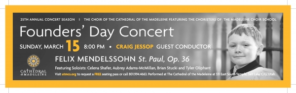 The Choir of the Cathedral of the Madeleine Founders' Day Concert Sunday, March 15, 8:00pm